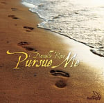 Pursue Me - Danielle Rose