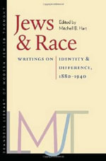 Jews and Race : Writings on Identity and Difference, 1880-1940