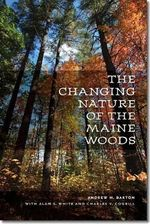 The Changing Nature of the Maine Woods - Alan S. White