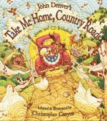 Take Me Home, Country Roads : Score and CD Included! - John Denver
