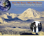 How We Know What We Know About Our Changing Climate : Scientists and Kids Explore Global Warming - Lynne Cherry