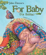 For Baby : For Bobbie - John Denver
