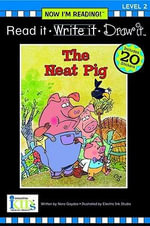 The Neat Pig : The Neat Pig -     Level 2 - Nora Gaydos