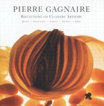 Pierre Gagnaire : Reflections on Culinary Artistry - Benedict Beauge