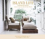 Island Life : Inspirational Interiors - India Hicks