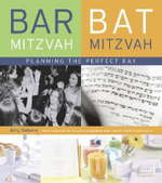 Bar Mitzvah / Bat Mitzvah : Planning the Perfect Day - Amy Nebens