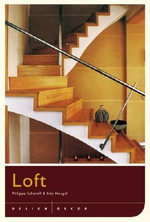Design and Decor : Loft - Philippe Saharoff