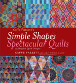 Kaffe Fassett's Simple Shapes Spectacular Quilts : 23 Original Quilt Designs - Kaffe Fassett