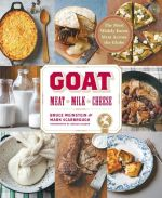 Goat : Meat, Milk, Cheese - Bruce Weinstein