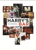Harry's Bar : The Original - Isabelle MacElhone
