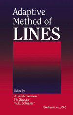 Adaptive Method of Lines : Numerical Methods for the Solution of Transport Pr... - A. Vande Wouwer