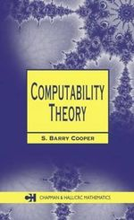 Computability Theory : Logic as a Branch of Biology - S. Barry Cooper