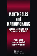 Martingales and Markov Chains : Solved Exercises and Elements of Theory - Paolo Baldi