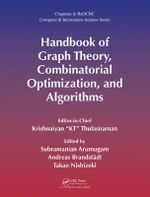 The Handbook of Graph Algorithms and Applications, Volume 1 : Theory and Optimization - Krishnaiyan Thulasiraman Thulasiraman