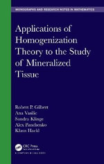 Homogenization : Applications to the Biological and Physical Sciences - Robert P. Gilbert