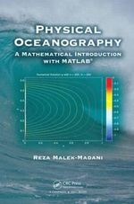 Physical Oceanography : A Mathematical Introduction with MATLAB - Reza Malek-Madani