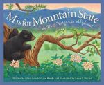 M Is for Mountain State : A Wes - Mary Ann McCabe Riehle