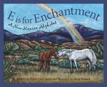 E Is for Enchantment : A New Me - Helen Foster James