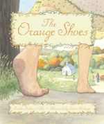 The Orange Shoes - Trinka Hakes Noble