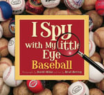 I Spy with My Little Eye Baseball : BASEBALL - Brad Herzog
