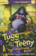Tugg and Teeny : That's What Friends Are for - J Patrick Lewis