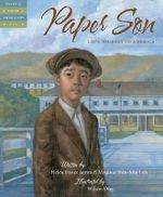 Paper Son : Lee's Journey to America - Helen Foster James
