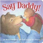 Say Daddy! : The Little Hawaiian Truck Discovers the Sugar Cane... - Michael Shoulders