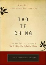 Tao Te Ching : The New Translation from Tao Te Ching - The Definitive Edition - Lao Tzu