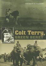 Colt Terry, Green Beret - Charles D. Patton