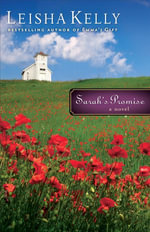 Sarah's Promise : A Novel - Leisha Kelly