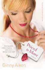 Priced to Move : A Novel - Ginny Aiken