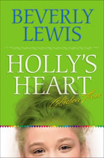 Holly's Heart Collection Three : Books 11-14 - Beverly Lewis