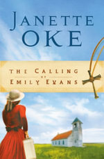 The Calling of Emily Evans - Janette Oke