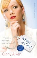 A Steal of a Deal : A Novel - Ginny Aiken