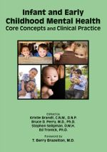 Infant and Early Childhood Mental Health : Core Concepts and Clinical Practice