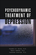 Psychodynamic Treatment of Depression - Fredric N. Busch