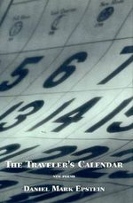 The Traveler's Calendar : Fast Track to a 5 - Daniel Mark Epstein
