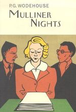 Mulliner Nights - P G Wodehouse