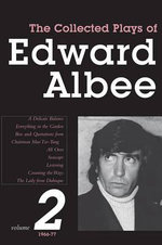 The Collected Plays of Edward Albee Volume II : 1966-1977 - Edward Albee