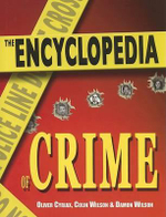 The Encyclopedia of Crime - Oliver Cyriax