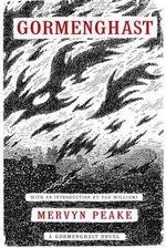 Gormenghast : Gormenghast Trilogy (Paperback) - Mervyn Peake
