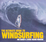 Ultimate Guide to Windsurfing - Nik Baker