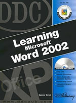 DDC Learning Microsoft Word 2002 : Advanced - Suzanne Weixel