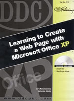 DDC Learning to Create a Web Page with Microsoft Office XP : Level 1 - Catherine Skintik