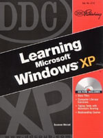 Learning Ms Windows Xp Nasta : Level 1 - Suzanne Weixel