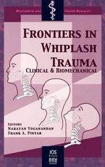 Frontiers in Whiplash Trauma : Clinical and Biomechanical :  Clinical and Biomechanical