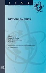 Windows on China : International Institute of Administrative Sciences Monographs