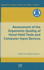 Assessment of the ergonomic quality of hand-held tools and computer input Devices : Advances in Psychology