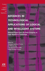 Advances in Technological Applications of Logical and Intelligent Systems : Selected Papers from the Sixth Congress on Logic Applied to Technology