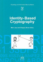 Identity-based Cryptography : Cryptology and Information Security Series